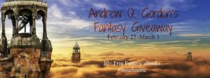Monthly Guest Post—Andrew Q. Gordon—Fantasy eBook Giveaway